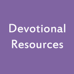 Devotional Resources